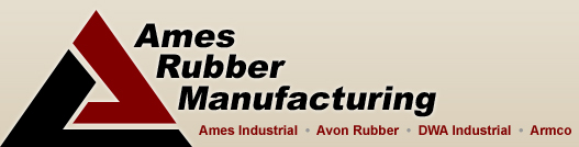 Ames Rubber Manufacturing | Ames Industrial  •  Avon Rubber  •  DWA Industrial  •  Armco